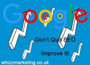 don't quit your SEO